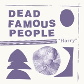 Dead Famous People - Goddess Of Chill