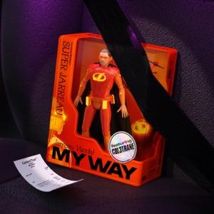 Jarreau Vandal - My Way feat. Col3trane