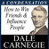 Dale Carnegie - How to Win Friends & Influence People: A Condensation