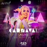 Anna Catarina - Carnaval 2020 - Ao Vivo do Novo Hit artwork