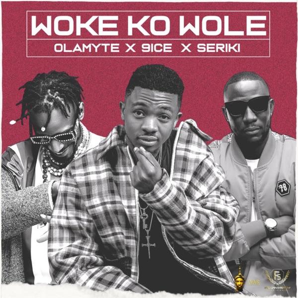 Woke Ko Wole - Single