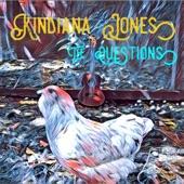 Kindiana Jones - The Questions
