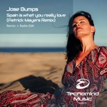Jose Bumps - Spain Is What You Really Love (Patrick Mayers Remix)