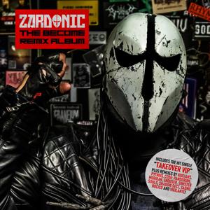 Zardonic - The Become Remix Album