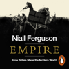 Empire (Abridged) - Niall Ferguson