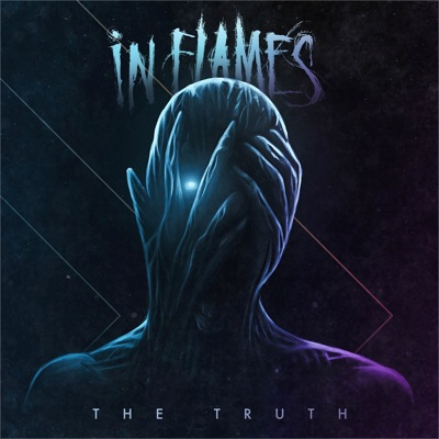 The Truth - Single - In Flames