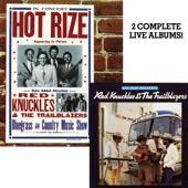 Hot Rize Presents Red Knuckles & The Trailblazers / Hot Rize In Concert (Live)