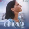 Chhapaak (Original Motion Picture Soundtrack) - Shankar-Ehsaan-Loy