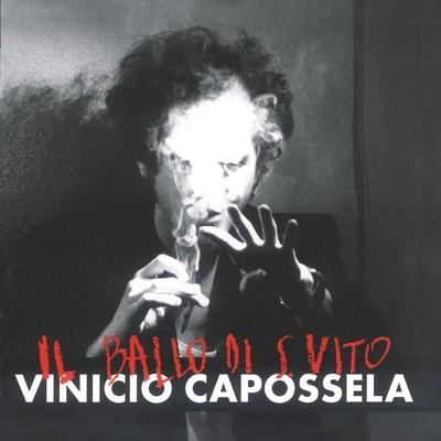 Il ballo di San Vito (Remastered Version) - Vinicio Capossela