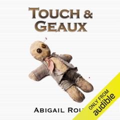 Touch & Geaux: Cut & Run Series, Book 7 (Unabridged)