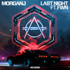 MorganJ - Last Night (feat. FWN) artwork