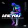 Kane Sonder & Al Sharif - Are You