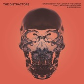 The Distractors - Grudges Don't Put Liquor in the Cabinet