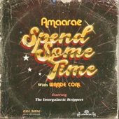 Amaarae featuring Wande Coal - Spend Some Time  feat. Wande Coal