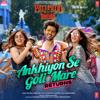 Ankhiyon Se Goli Mare Returns From Pati Patni Aur Woh - Dev Negi, Asees Kaur & Lijo George-Dj Chetas mp3