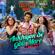 "Ankhiyon Se Goli Mare Returns (From ""Pati Patni Aur Woh"") - Dev Negi, Asees Kaur & Lijo George-Dj Chetas"