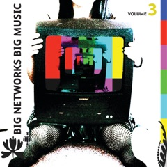 Big Networks, Big Music, Vol. 3