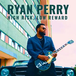 Ryan Perry - High Risk, Low Reward