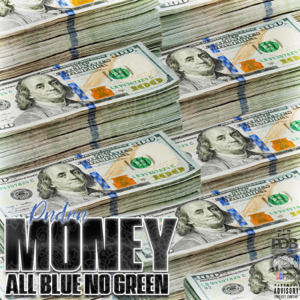 Pndrn - Money All Blue No Green