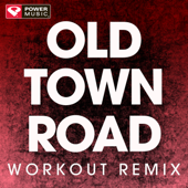 Old Town Road (Remix) [Extended Workout Remix] - Power Music Workout