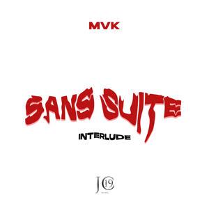 MVK - Sans Suite (Interlude)