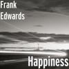 Frank Edwards - Happiness artwork