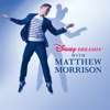 Go the Distance - Matthew Morrison