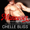 Chelle Bliss - Maneuver  artwork