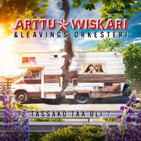Arttu Wiskari Tässäkö tää oli? (feat. Leavings-Orkesteri)