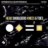Ofenbach & Quarterhead - Head Shoulders Knees & Toes (feat. Norma Jean Martine) Grafik