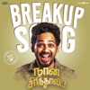 Breakup Song From Naan Sirithal - Hiphop Tamizha mp3