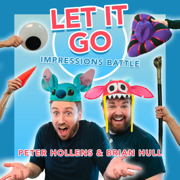 Let it Go Impressions Battle (feat. Brian Hull) - Peter Hollens - Peter Hollens