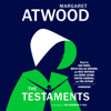 Margaret Atwood - The Testaments: The Sequel to The Handmaid's Tale (Unabridged)  artwork