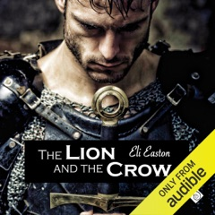 The Lion and the Crow (Unabridged)
