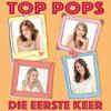 Top Pops - Die Eerste Keer artwork