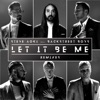 Let It Be Me Remixes EP