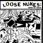 Loose Nukes - Behind the Screen