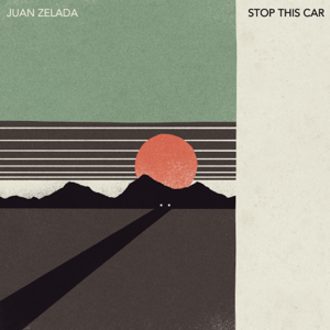 Juan Zelada - Stop This Car