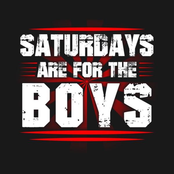 Saturdays Are For El Boys