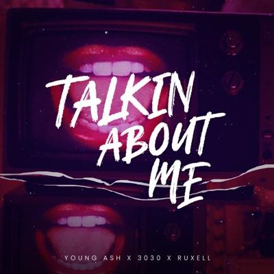Talkin About Me - Single - 3030