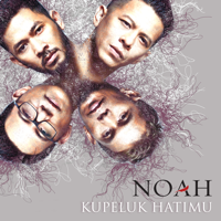 Noah - Kupeluk Hatimu - Single Mp3
