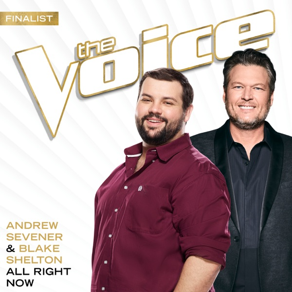 All Right Now (The Voice Performance) - Single