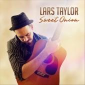 Lars Taylor - Sweet Onion