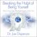 Dr. Joe Dispenza - Breaking the Habit of Being Yourself