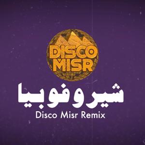 Disco Misr - Cherophobia Remix