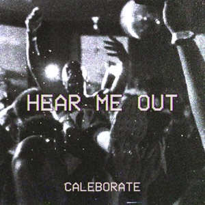 Hear Me Out - Single Mp3 Download