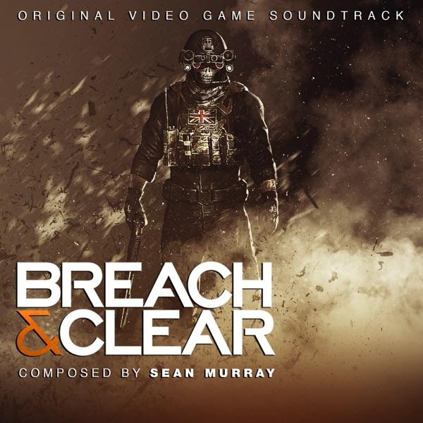 Breach & Clear (Original Video Game Soundtrack)