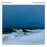 Unstable - Florrie