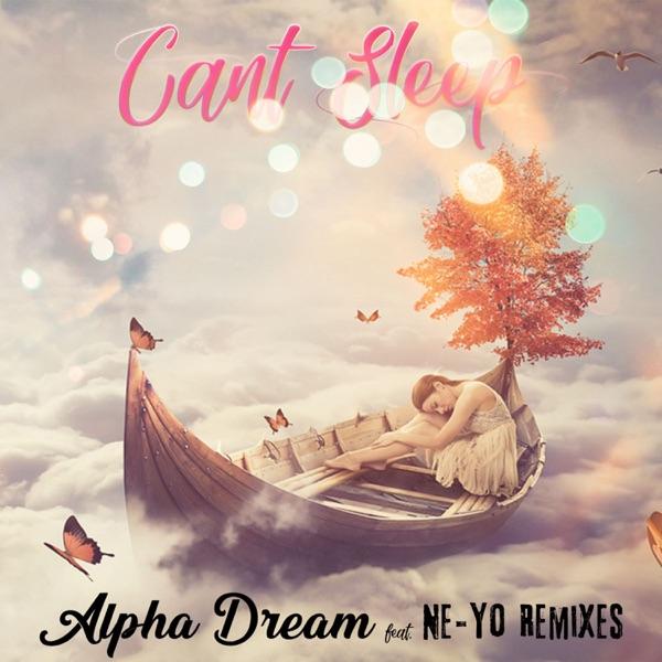 Can't Sleep (feat. Neyo) [Remixes] - Single