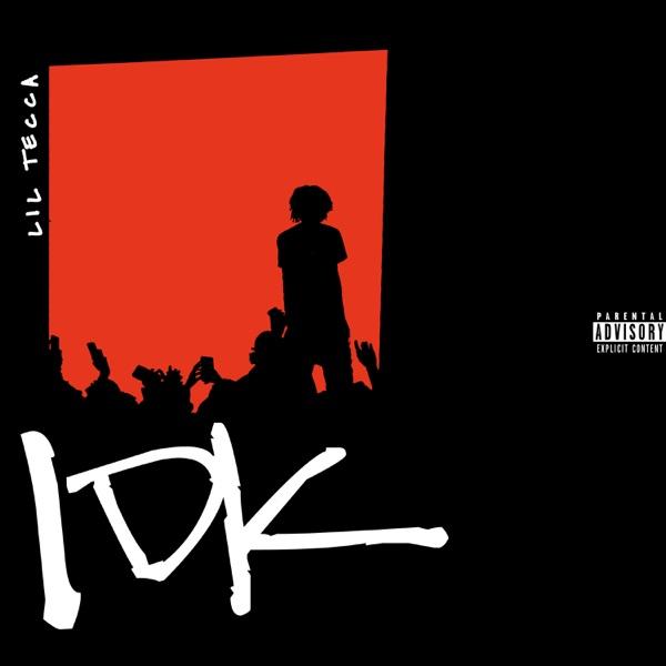 IDK - Single